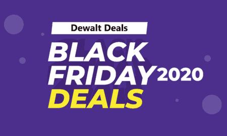 Best Black Friday (2020) Dewalt Deals on Amazon