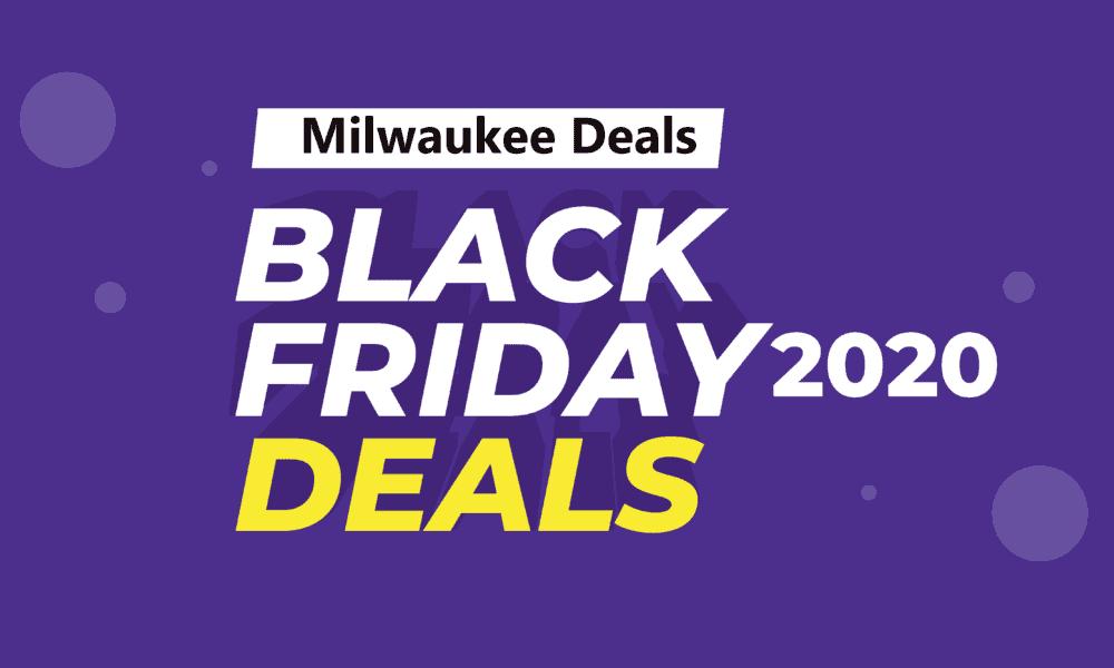 Milwaukee Black Friday Deals(2020) On Amazon
