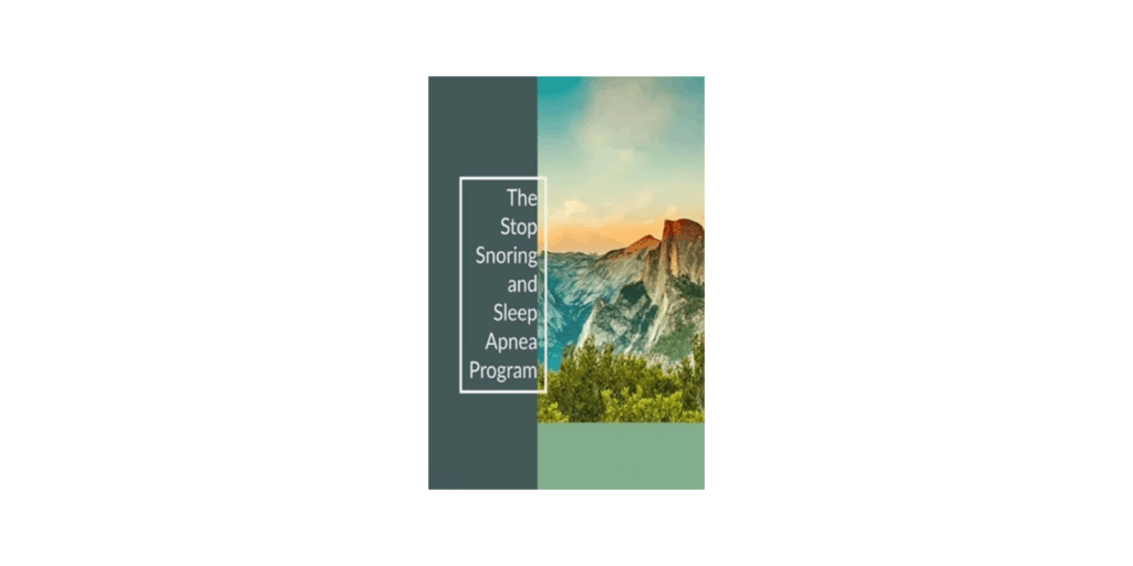 The Stop Snoring And Sleep Apnea Program Reviews