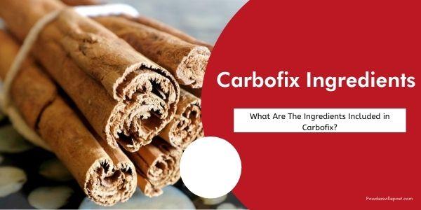 Carbofix Ingredients