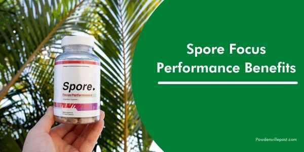 Spore Focus Performance Benefits