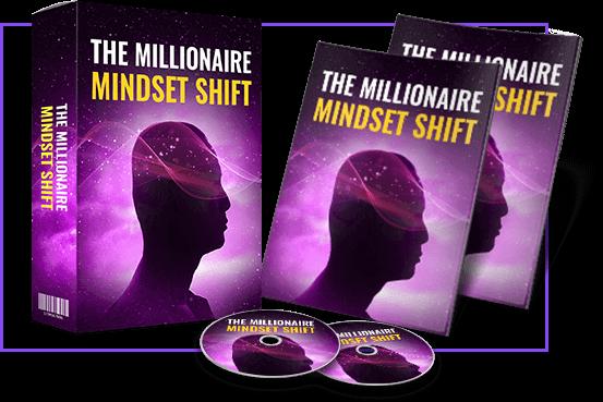 The Millionaire Mindset Shift