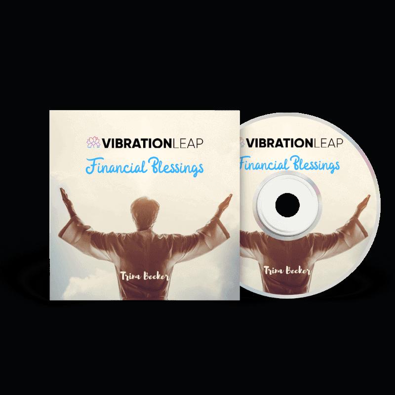 Your Financial Blessings - Vibration Leap Program Reviews