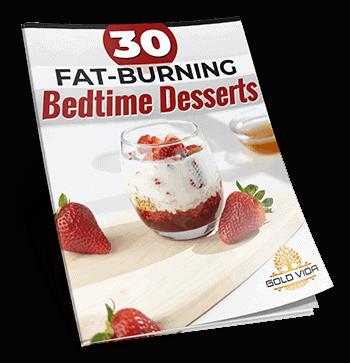 MetaboFix Supplement Bonus 3: 30 Fat-Burning Bedtime Desserts