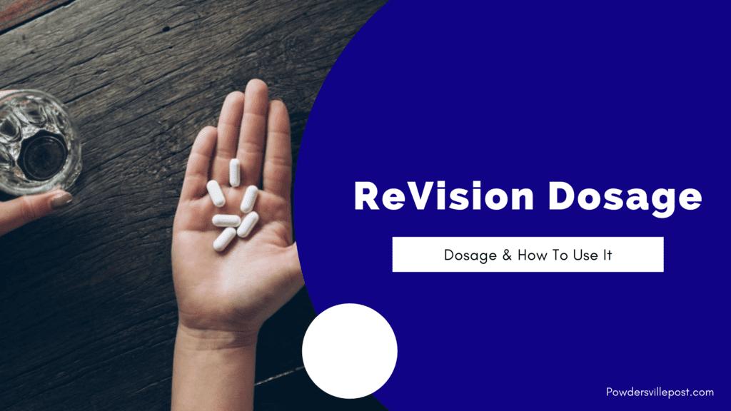 Revison Dosage